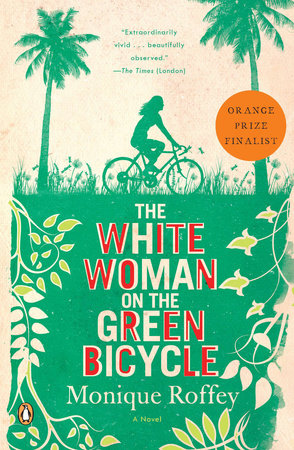 The White Woman on the Green Bicycle by Monique Roffey
