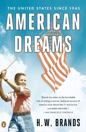 American Dreams by H. W. Brands