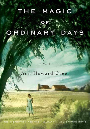 The Magic of Ordinary Days by Ann Howard Creel