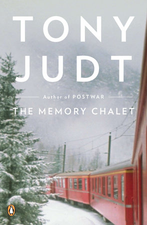 The Memory Chalet by Tony Judt