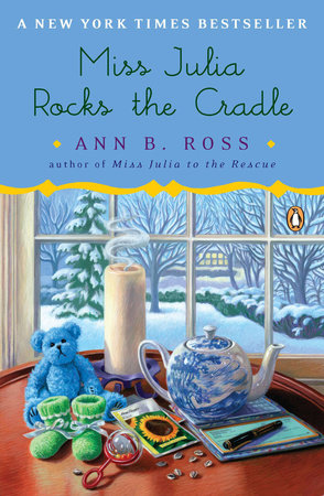 Miss Julia Rocks the Cradle by Ann B. Ross