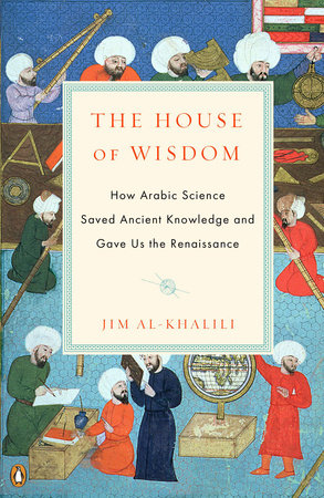 The House of Wisdom by Jim Al-Khalili