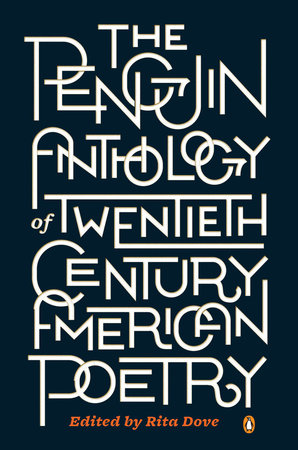The Penguin Anthology of Twentieth-Century American Poetry by