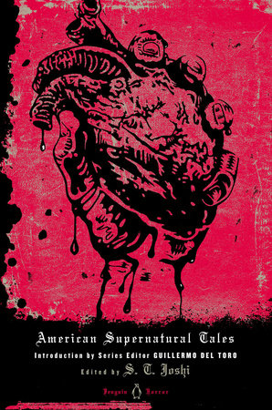 American Supernatural Tales by Edited by S. T. Joshi