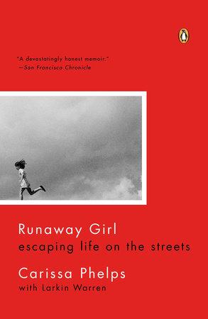 Runaway Girl by Carissa Phelps
