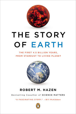 The Story of Earth by Robert M. Hazen