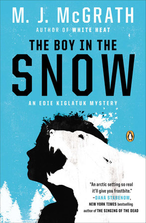 The Boy in the Snow by M. J. McGrath
