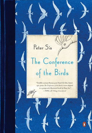 The Conference of the Birds by Peter Sis