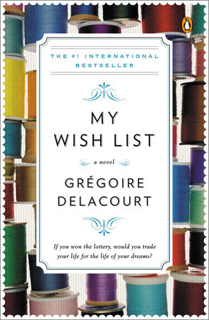 My Wish List by Gregoire Delacourt