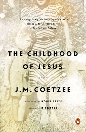 The Childhood of Jesus by J. M. Coetzee