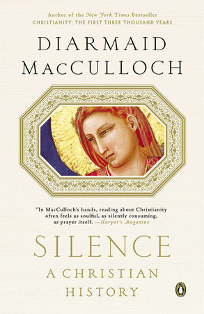 Silence by Diarmaid MacCulloch
