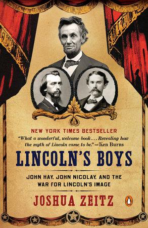 Lincoln's Boys by Joshua Zeitz