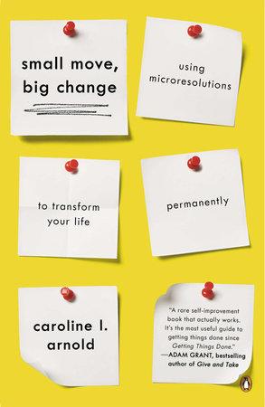 Small Move, Big Change by Caroline L. Arnold