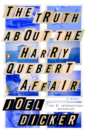 The Truth About the Harry Quebert Affair (Movie Tie-In) by Joel Dicker