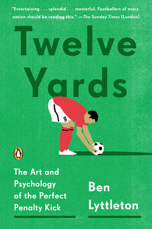 Twelve Yards by Ben Lyttleton