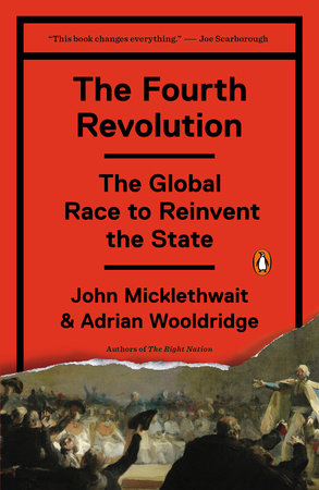The Fourth Revolution by John Micklethwait and Adrian Wooldridge