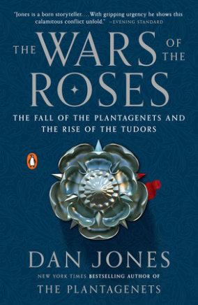The Wars of the Roses by Alison Weir | PenguinRandomHouse com: Books