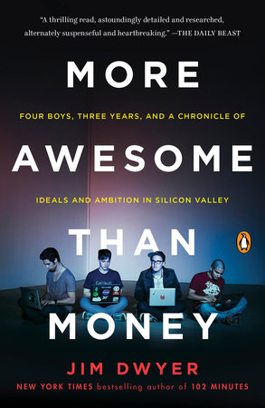 More Awesome Than Money by Jim Dwyer