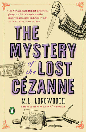 The Mystery of the Lost Cezanne by M. L. Longworth