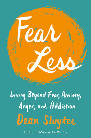 Fear Less by Dean Sluyter