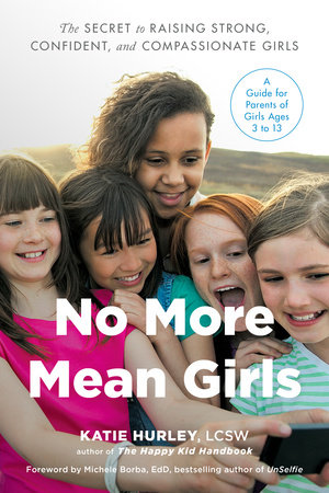No More Mean Girls by Katie Hurley