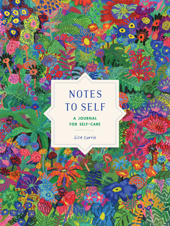 Notes to Self by Lisa Currie