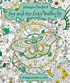 Ivy And The Inky Butterfly Magical Jungle 36 Postcards To Color Send Lost Ocean Artists Edition