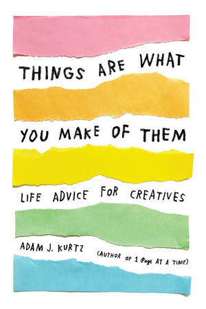 The cover of the book Things Are What You Make of Them