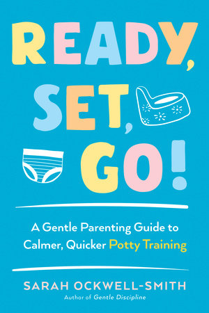 Ready, Set, Go! by Sarah Ockwell-Smith