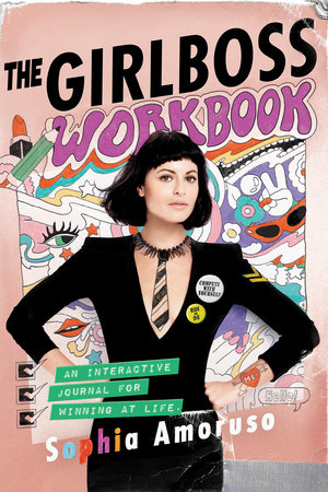 The Girlboss Workbook by Sophia Amoruso