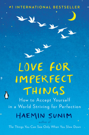 Love for Imperfect Things by Haemin Sunim