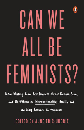 The cover of the book Can We All Be Feminists?