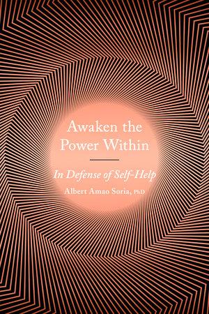 Awaken the Power Within by Albert Amao
