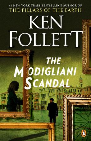The Modigliani Scandal by Ken Follett