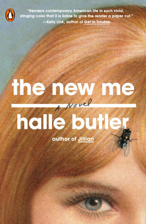 The New Me by Halle Butler