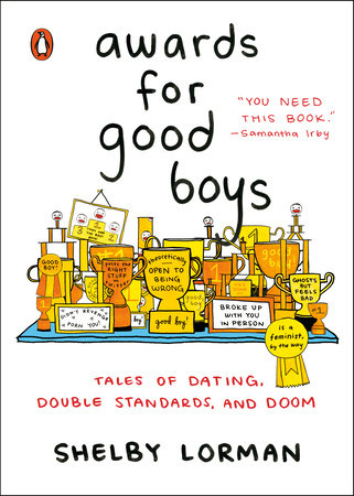 Awards for Good Boys by Shelby Lorman