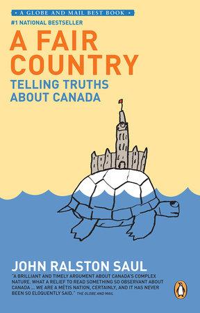 A Fair Country by John Ralston Saul