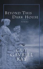 Beyond This Dark House