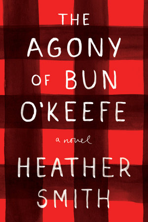 The Agony of Bun O'Keefe by Heather T. Smith