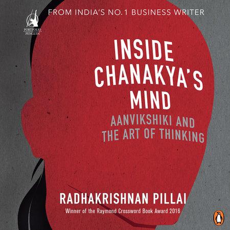 Inside Chanakya's Mind