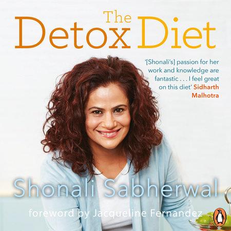 The Detox Diet by Shonali Sabherwal