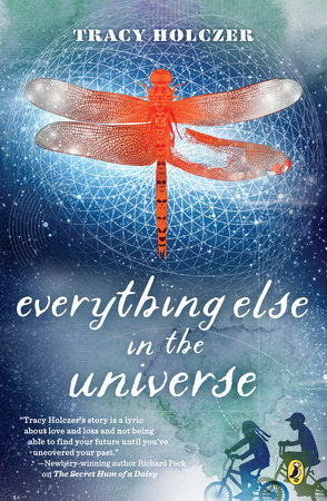 Everything Else in the Universe by Tracy Holczer