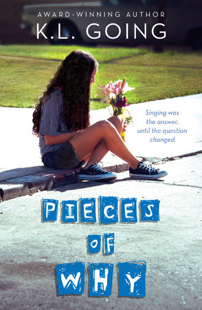 Pieces of Why by K. L. Going