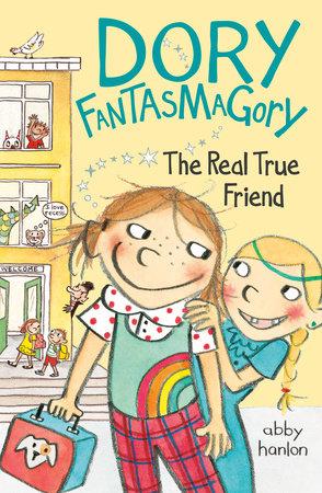 Dory Fantasmagory: The Real True Friend