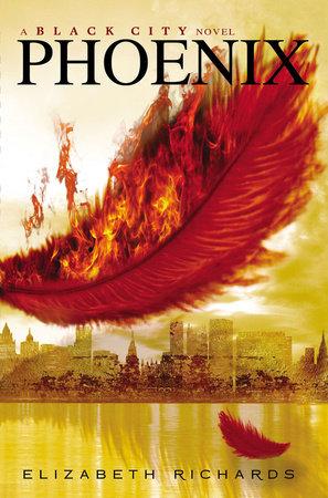 Phoenix by Elizabeth Richards