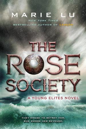 The Rose Society by Marie Lu: 9780147511690 | PenguinRandomHouse.com: Books