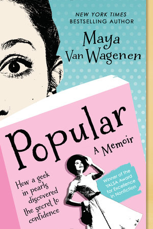 Popular By Maya Van Wagenen Penguinrandomhouse Com Books
