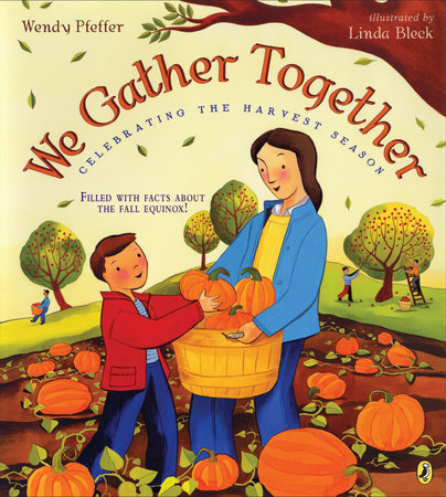 We Gather Together by Wendy Pfeffer