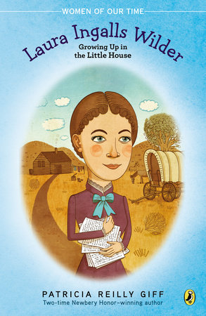 Laura Ingalls Wilder by Patricia Reilly Giff