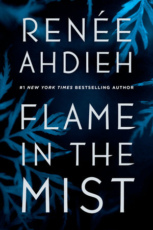 Book cover of Flame in the Mist by Renee Ahdieh